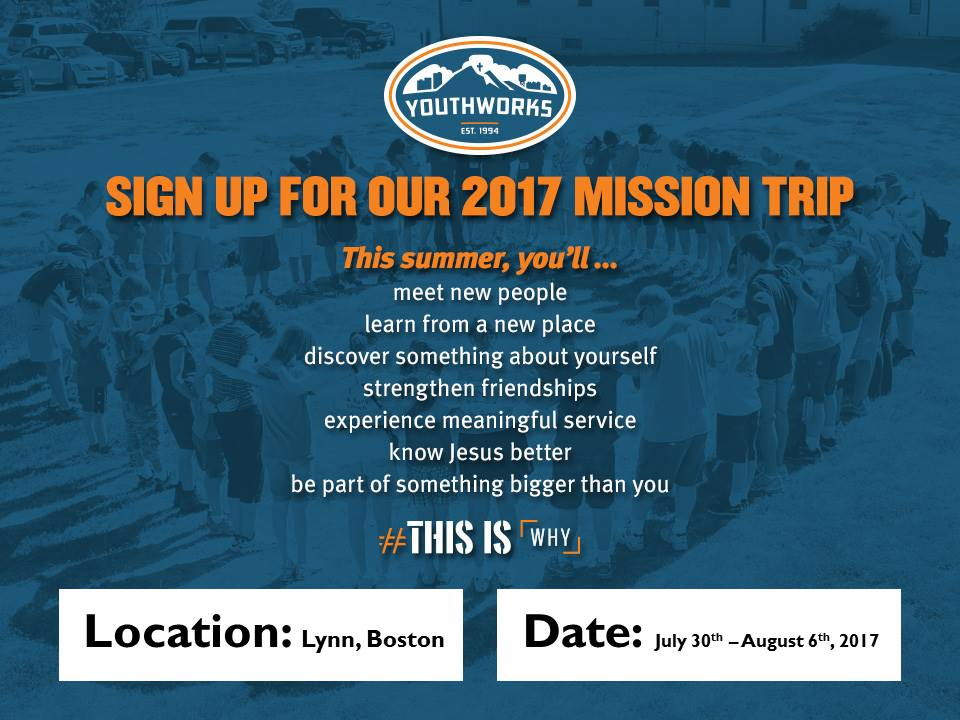 It's official we are going on a Mission Trip to Lynn, Boston in 2017- Sign up while slots last!